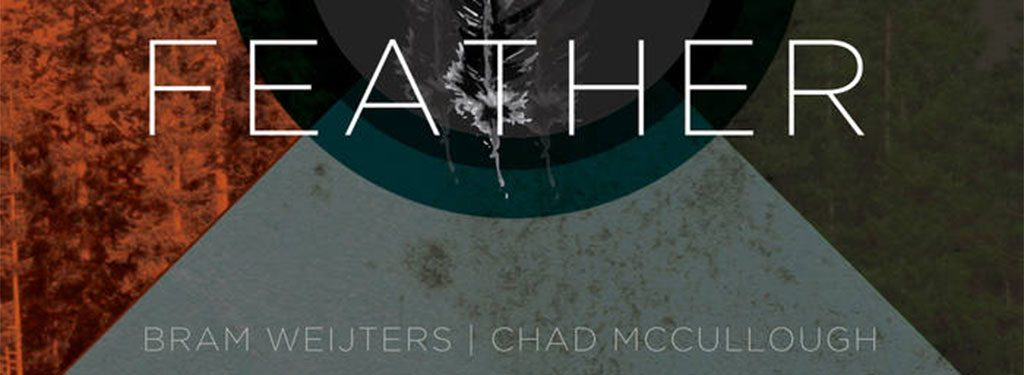 Bram Weijters & Chad McCullough – 'Feather'