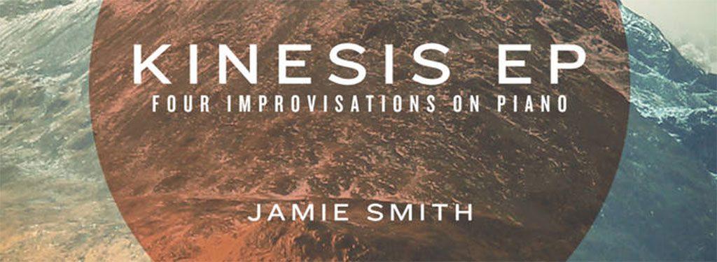 Jamie Smith – 'Kinesis' EP