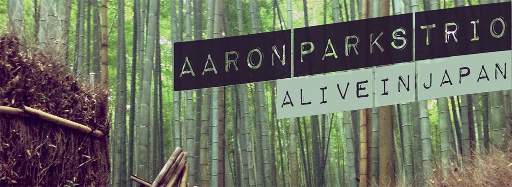 Aaron Parks Live in Japan
