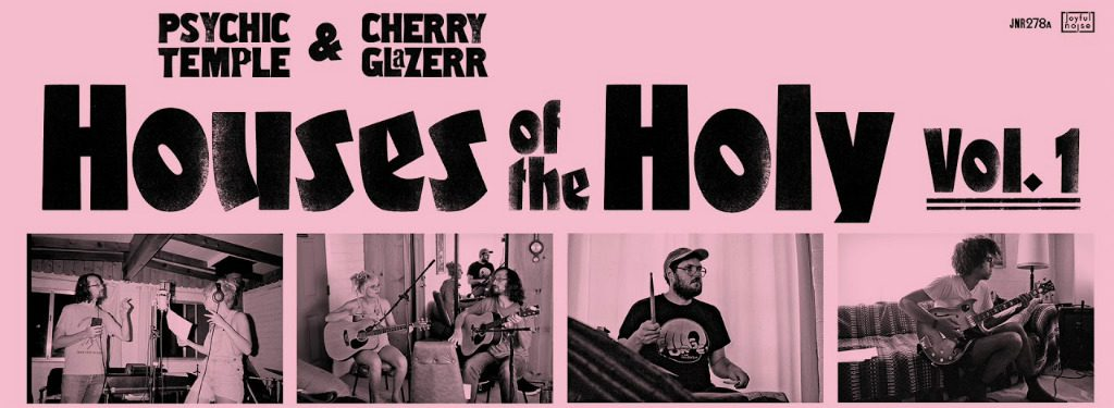 Psychic Temple feat. Cherry Glazerr – 'Houses of the Holy Vol. 1' (Album Review)